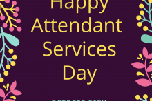 Happy Attendant Services day October 26th
